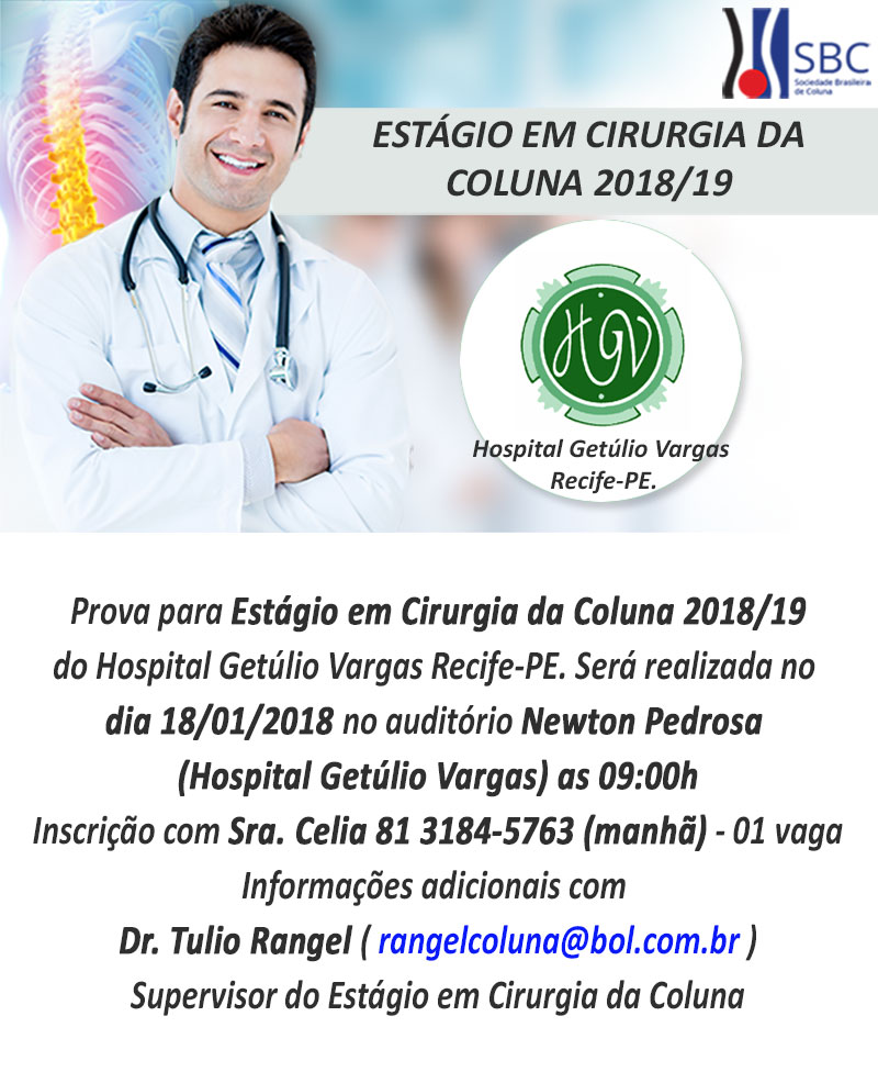 Estágio em Cirurgia da Coluna 2018/19 - Hospital Getúlio Vargas - Recife/PE
